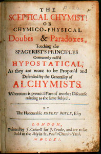 or, Chymico-physical doubts & paradoxes, touching the sagyrist's principles commonly call'd hypostatical, as they are wont to be propos'd and defended by the generality of alchemists ... / by Robert Boyle (London: printed by J. Cald