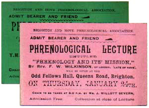 Tickets to phrenological lectures at the Brighton and Hove Phrenological Association. The upper ticket was for a lecture chaired by Prof. Severn.