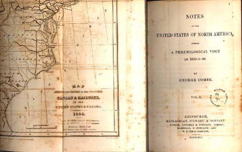 Notes on the United States of North America, during a phrenological visit in 1838-9-40 / by George Combe (Edinburgh: Maclachlan, Stewart, & Company, 1841), 3 vols. PH:71-73