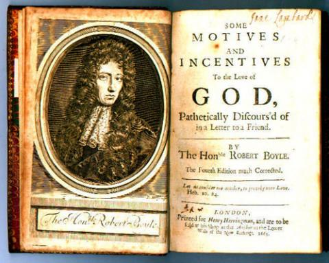 Some motives and incentives to the love of God, pathetically discours'd of in a letter to a friend / by Robert Boyle, The fourth edition much corrected (London: printed for Henry Herringman, 1665) STORE A:4. Running title: Seraphick love.